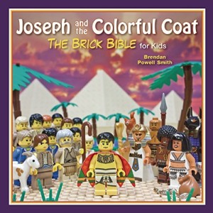 Joseph and the Colorful CoatThe Brick Bible for Kids