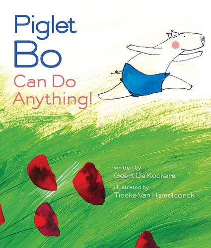 Piglet Bo Can Do Anything