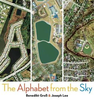 ABC: The Alphabet from the Sky ~ Perfect for ages 3-5