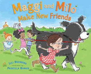 Maggi and Milo Make New Friends ~ Picture book for ages 3-5