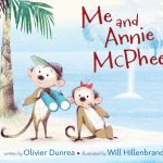 Me & Annie McPhee ~ Picture Book for Ages 3-7