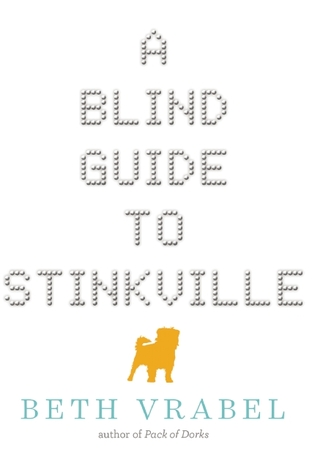 A Blind Guide To Stinkville ~ Recommended Reading Age: 8-12 years