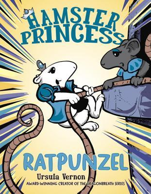 5 Reasons Why You Should Read Ratpunzel Written By Ursula Vernon