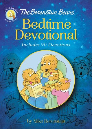The Berenstain Bears: Bedtime Devotional | Grades Preschool - 3rd
